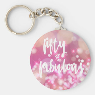 Fifty & Fabulous - 50th Birthday Keychain