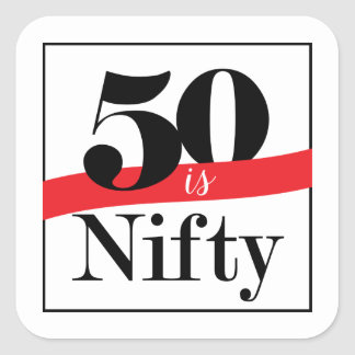 Fifty is Nifty Stickers
