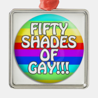 FIFTY SHADES OF GAY MULTI SHADE METAL ORNAMENT