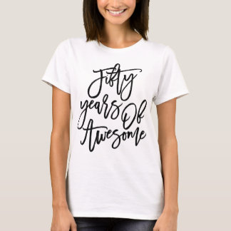 Fifty Years Of Awesome | Black Script T-Shirt