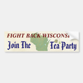 Fight Back Wisconsin Join the Tea Party Bumper Sticker