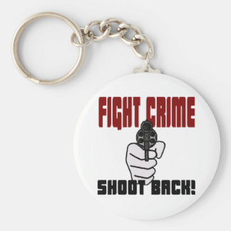 Fight Crime - Shoot Back! Key Chain