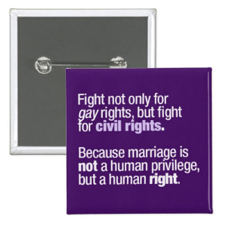 Fight for Gay Rights 15 Cm Square Badge