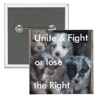 Fight for Right to Raise Dogs 15 Cm Square Badge