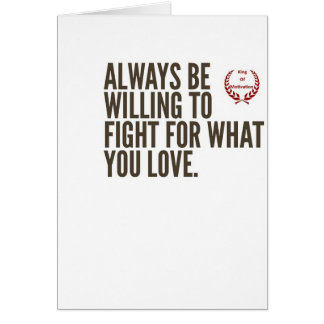 Fight for what you love card