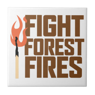 Fight Forest Fires Small Square Tile