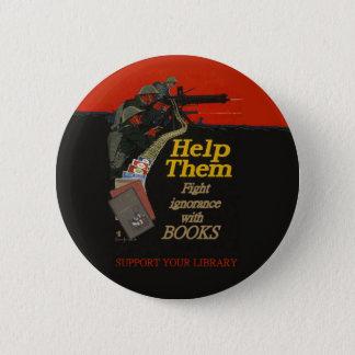 Fight ignorance round badge