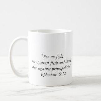 """Fight Like a Christian"" Basic White Mug"