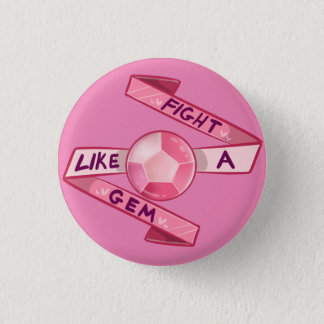 Fight Like a Gem 3 Cm Round Badge