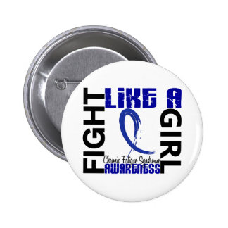 Fight Like A Girl 3 3 CFS Chronic Fatigue Syndrome Pinback Button