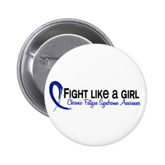 Fight Like A Girl 6 3 CFS Chronic Fatigue Syndrome Pin