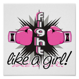 Fight Like A Girl Breast Cancer 32 8 Poster