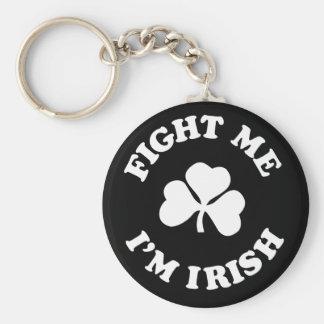 fight me I'm irish Basic Round Button Key Ring