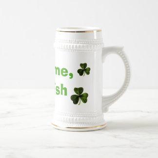 Fight me, I'm Irish Beer Steins