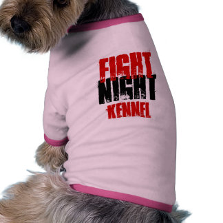 Fight NIght Kennel Shirt for Dogs Ringer Dog Shirt