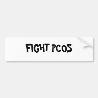 FIGHT PCOS BUMPER STICKER