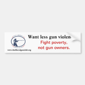 Fight poverty! bumper sticker