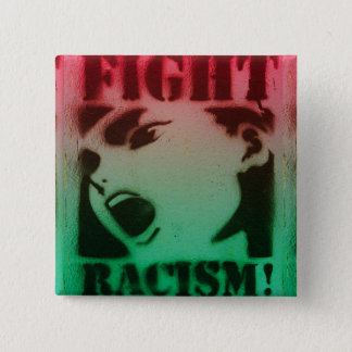 Fight Racism in Red Black and Green 15 Cm Square Badge