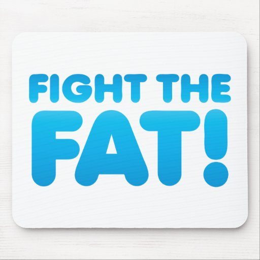 Fight the FAT Mouse Pad