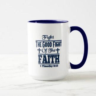 Fight The Good Fight Of The Faith Combo Mug