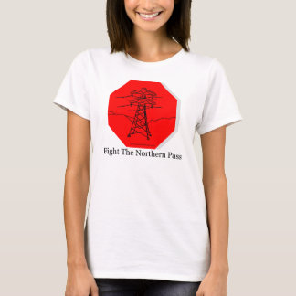 Fight the Northern Pass T-Shirt