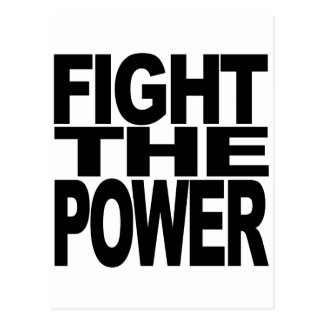 Fight The Power Postcards