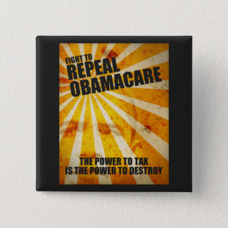 Fight To Repeal Obamacare 15 Cm Square Badge