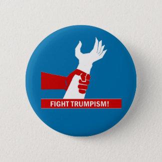 Fight Trumpism! 6 Cm Round Badge