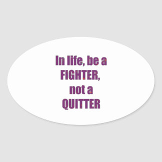 FIGHTER Quitter Quote Wisdom TEMPLATE Resellers Stickers