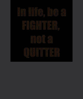FIGHTER vs Quitter TEMPLATE Resellers Welcome GIFT T-shirts