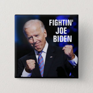 Fightin' Joe Biden 15 Cm Square Badge