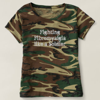 Fighting Fibromyalgia like a Soldier Camo Shirt