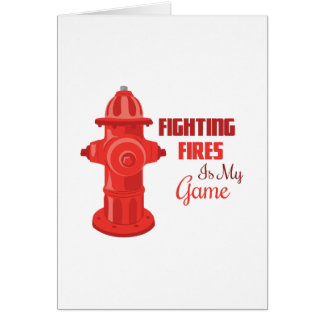 Fighting Fires Greeting Card