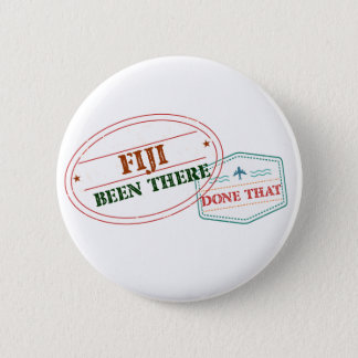 Fiji Been There Done That 6 Cm Round Badge
