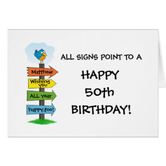 Fill-In The Signs Fun 50th Birthday Card
