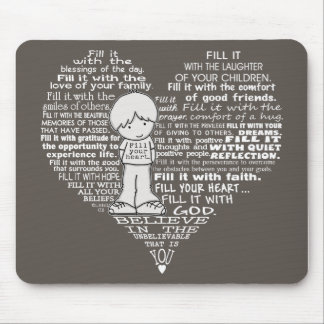 Fill Your Heart-White Letters/Dark Brown Mouse Pad