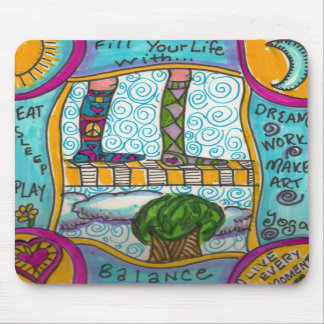 Fill Your Life With Balance...mousepad Mouse Pad
