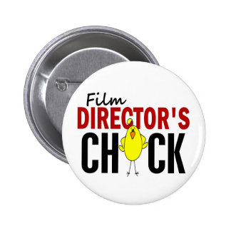 Film Director's Chick Pinback Buttons
