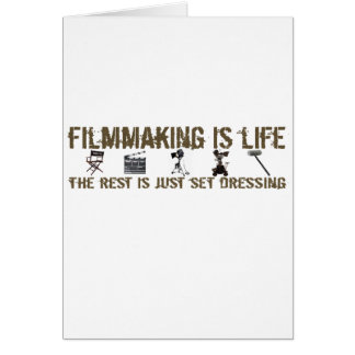 Filmmaking is Life Card