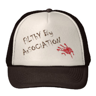 Filthy By Association Cap