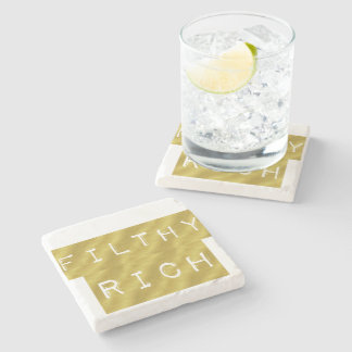 Filthy Rich Stone Coaster