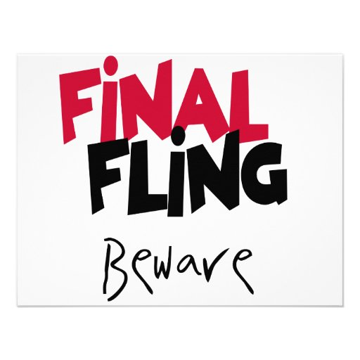 Final Fling Bachelorette Tshirts and Gifts Announcements