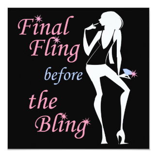 Final Fling before the Bling Card