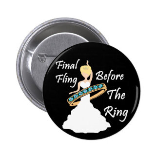 Final Fling Before The Ring Black Background 6 Cm Round Badge