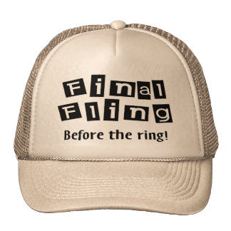 Final Fling Before The Ring Cap