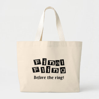 Final Fling Before The Ring Jumbo Tote Bag