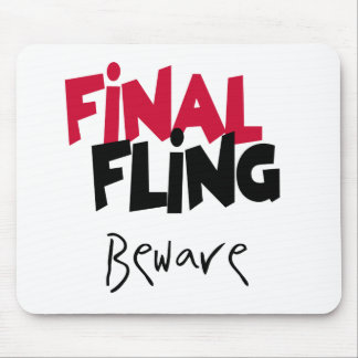 Final Fling Beware Mouse Mats