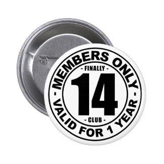 Finally 14 club 6 cm round badge
