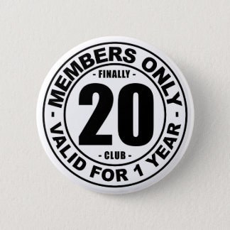Finally 20 club 6 cm round badge