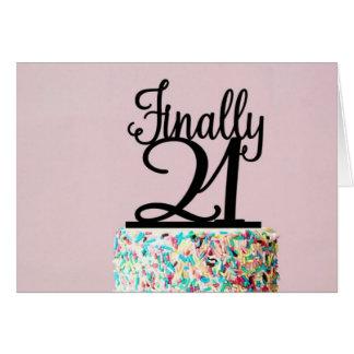 Finally 21 Birthday Card